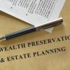 Wealth Preservation & Estate Planning statement on old paper